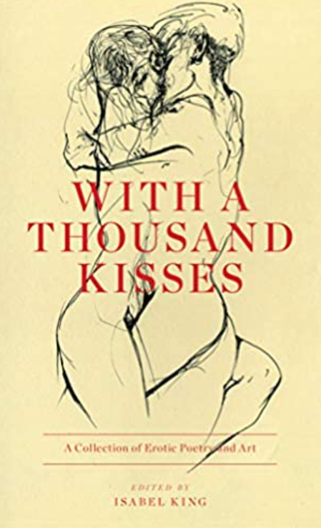 Book Cover with a thousand Kisses by Isabel King. Erotic Drawing of couple kissing. Erotic Poem collection