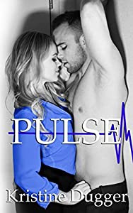 Book Cover of Pulse of the Med Rom Series by Kristine Dugger a Erotic Doctor and Nurse Story