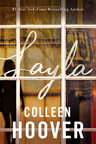 Paranormal Erotic Steamy Story Layla by Colleen Hoover Book Cover