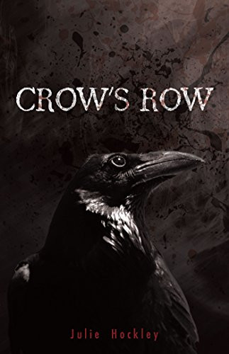 Cover of one of the Best Mafia Romance Books named Crow's Row by Julie Hockley