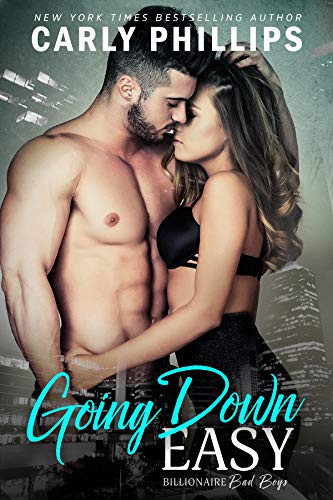 Cover of Going Down Easy by Carly Philipps. Billionaire Erotic Romance Cover