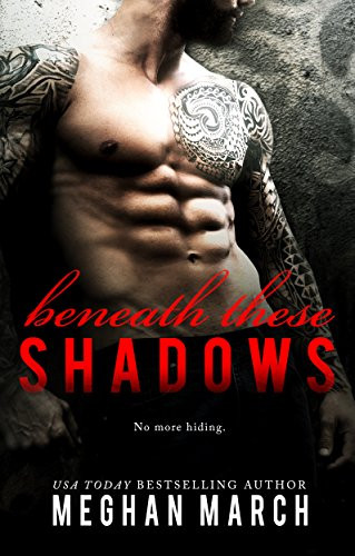 Book Cover of Beneath the Shadows of Mafia Romance Book Series showing a hot male with naked body by author Meghan March