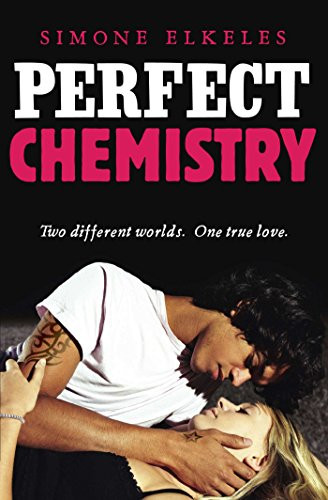 Book Cover of Mafia Romance Novel The Perfect Chemistry by Simone Elkeles