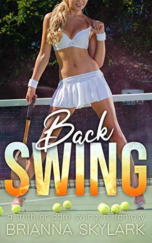 Book Cover Back Swing a Truth or Dare Swinger's Fantasy by Brianna Skylark. Erotic Swinger Story
