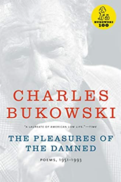 Book Cover The Pleasures of the Damned by Charles Bukowski Erotic Poem Collection