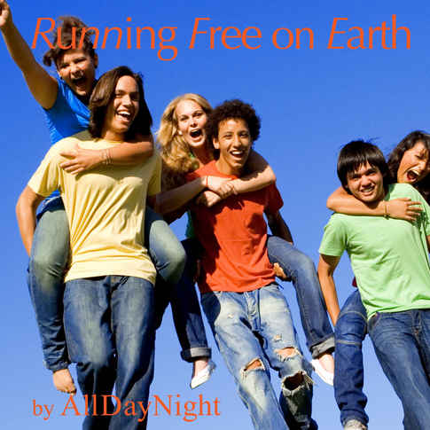 Running Free on Earth