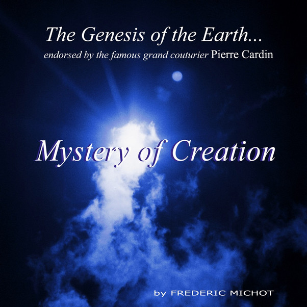 """The Genesis of the Earth, endorsed by Pierre Cardin: """"This music is a real source of inspiration and a great moment of peace"""""""