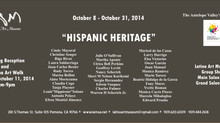 "LATINO ART MUSEUM ""HISPANIC HERITAGE"" exhibit"