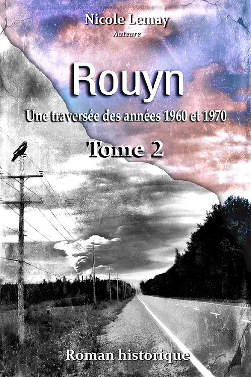 Rouyn - Tome 2