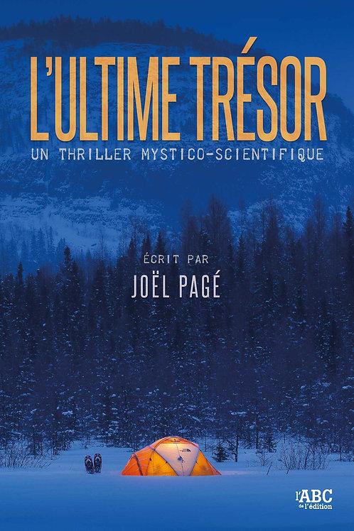 L'ultime trésor de Joël Pagé
