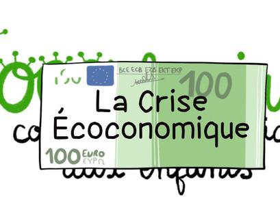 La Crise Écoconomique