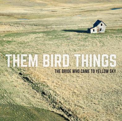 Them Bird Things album cover
