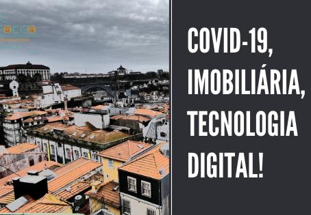Covid-19, Imobiliárias e a Tecnologia Digital!