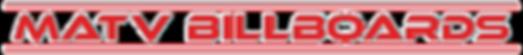 MATV BILLBOARDS, MOBILE BILLBOARDS, BILLBOARD TRUCKS, LED BILLBOARDS AND EVENT SIGNAGE