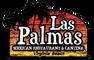 LAS PALMAS MEXICAN RESTAURANT & CANTINA