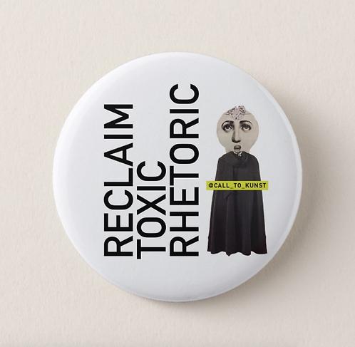 Reclaim Toxic Rhetoric Button