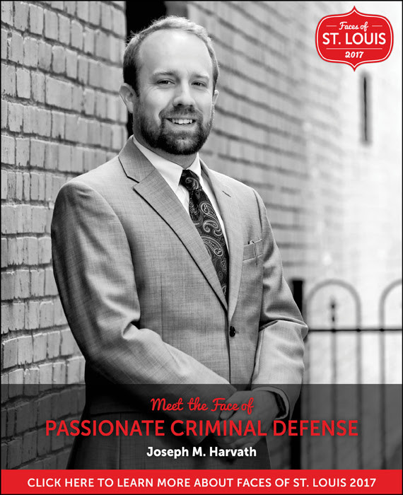 """Joseph Harvath Named the """"Face of Passionate Criminal Defense"""" by St. Louis Magazine in 20"""