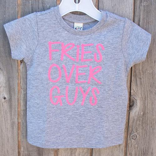 Fries Over Guys Tee