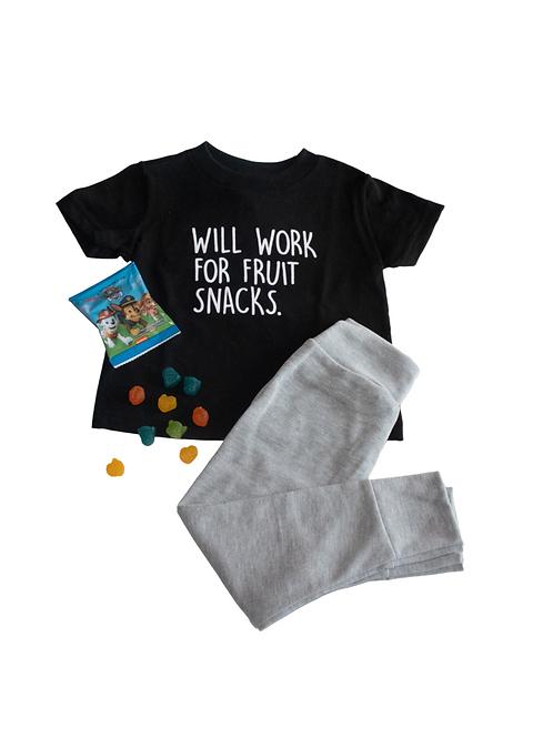 Will Work for Fruit Snacks Tee