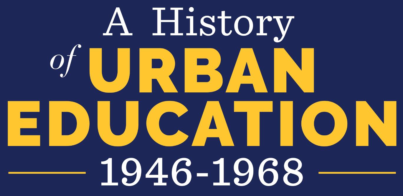 History of Urban Education