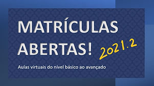 Matriculas Abertas 2021.2.jpg