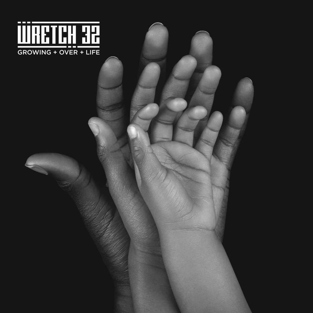 Wretch 32 - Growing Over Life