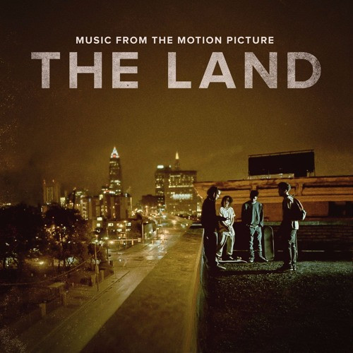 The Land - Music From the Motion Picture