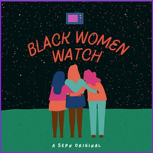 Black Women Watch.png