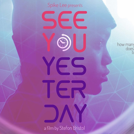 See You Yesterday - Film Review