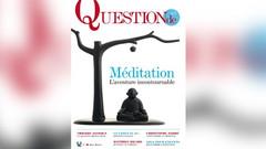 Dossier spécial - Les CLÉS de la méditation