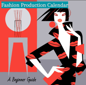 Fashion Production Calendar