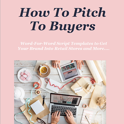 HOW TO PITCH TO BUYERS
