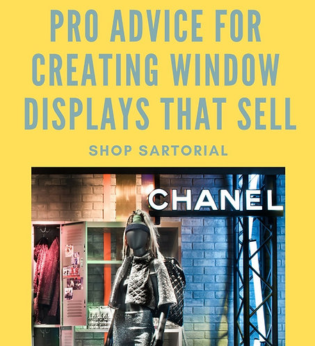 CREATE WINDOW DISPLAYS THAT SELL