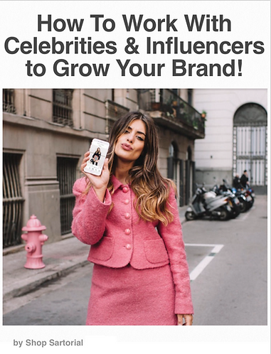 How To Work With Celebrities & Influencers To Grow Your Brand