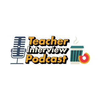 Teacher Interview Podcast.png