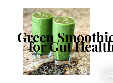 Green Smoothie for Gut Health