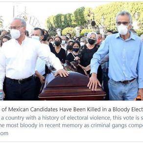 墨西哥正经史上最暴力一次选举:数十名候选人被杀
