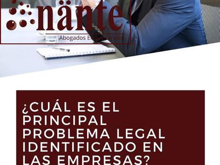 ¿Cuál es el principal problema legal en las empresas?