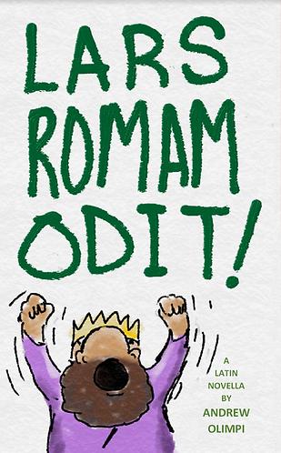 Lars Romam Odit