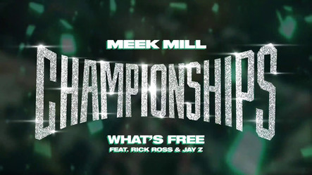 Meek Mill ft Rick Ross & Jay Z Whats Free