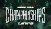 Meek Mill ft Rick Ross & Jay Z Whats Free