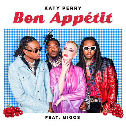 Katy Perry ft Migos Bon Appetit