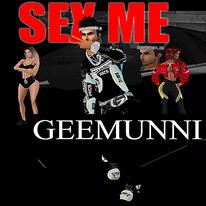 GeeMunni-SEX ME