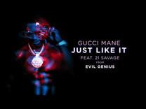 Gucci Mane ft 21 Savage Just Like It