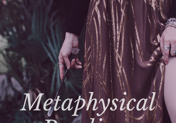 Metaphysical Reading & Report