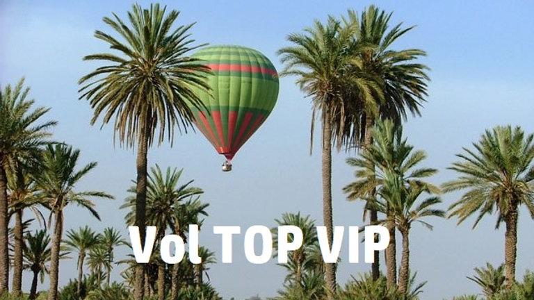 Montgolfière Classe TOP VIP