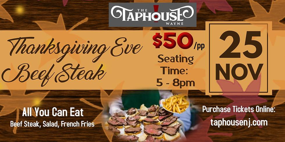 Thanksgiving Eve Beef Steak Dinner