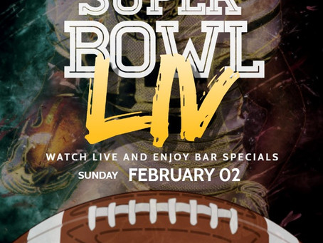 Superbowl LIV comes to the Taphouse!