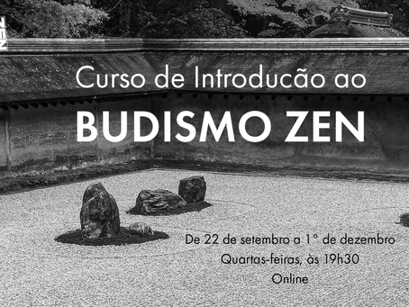 Curso de Introdução ao Budismo Zen - 3ª Turma de 2021