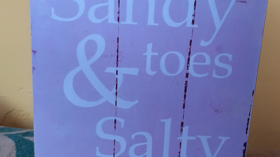 Wooden Sign - Sandy toes & Salty kisses